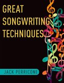 Great Songwriting Techniques (eBook, ePUB)