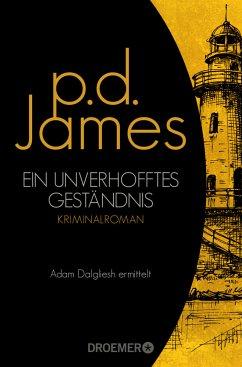 Ein unverhofftes Geständnis / Adam Dalgliesh Bd.3 - James, P. D.