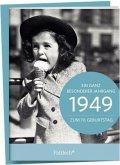 1949 - Ein ganz besonderer Jahrgang Zum 70. Geburtstag