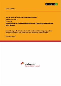 Grenzüberschreitende Mobilität von Kapitalgesellschaften post Brexit (eBook, ePUB) - Schlüter, Sarah