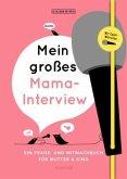 Mein großes Mama-Interview