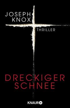 Dreckiger Schnee - Knox, Joseph