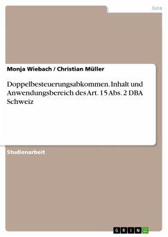 Doppelbesteuerungsabkommen. Inhalt und Anwendungsbereich des Art. 15 Abs. 2 DBA Schweiz (eBook, ePUB)