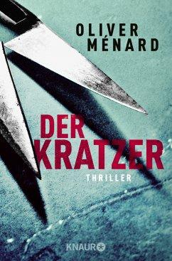 Der Kratzer / Christine Lenève Bd.3 - Ménard, Oliver
