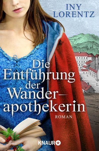 Die Entführung der Wanderapothekerin / Wanderapothekerin Bd.3