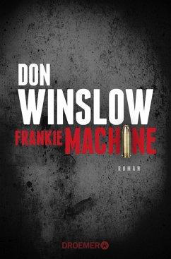 Frankie Machine - Winslow, Don
