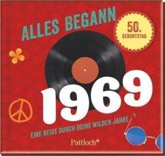 Alles begann 1969