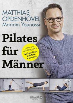Pilates für Männer - Opdenhövel, Matthias; Younossi, Mariam