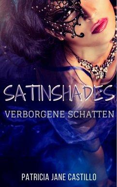 Satinshades (eBook, ePUB) - Castillo, Patricia Jane
