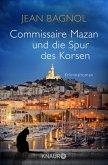 Commissaire Mazan und die Spur des Korsen / Commissaire Mazan Bd.3