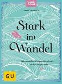 Stark im Wandel, m. Audio-CD (Mängelexemplar)