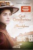 Abendglanz / Gut Greifenau Bd.1