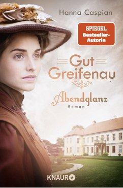 Abendglanz / Gut Greifenau Bd.1 - Caspian, Hanna