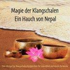 Magie der Klangschalen - Ein Hauch von Nepal (MP3-Download)