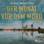 Der Monat vor dem Mord (Kriminalroman aus der Eifel) (Ungekürzt) (MP3-Download)