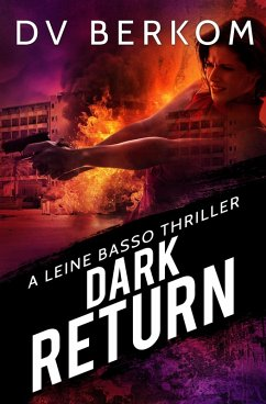 Dark Return: A Leine Basso Thriller (eBook, ePUB)