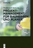 Projektmanagement für Bauherren und Planer (eBook, PDF)