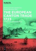 The European Canton Trade 1723 (eBook, PDF)