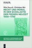 Recht und Moral in der Scholastik der Frühen Neuzeit (c. 1500-1750) (eBook, ePUB)