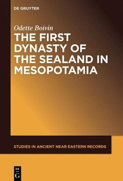 The First Dynasty of the Sealand in Mesopotamia (eBook, ePUB) - Boivin, Odette