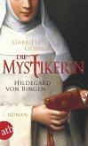 Die Mystikerin - Hildegard von Bingen (eBook, ePUB)