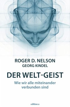 Der Welt-Geist (eBook, ePUB) - Nelson, Roger D.
