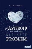 Der Asteroid ist noch das kleinste Problem (Mängelexemplar)