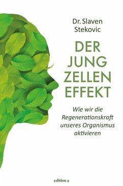 Der Jungzelleneffekt (eBook, ePUB) - Stekovic, Slaven