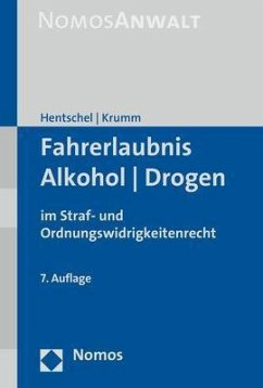 Fahrerlaubnis - Alkohol - Drogen - Hentschel, Peter; Krumm, Carsten