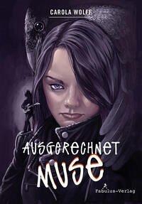 Ausgerechnet Muse - Roman für Jugendliche ab 14 Jahren