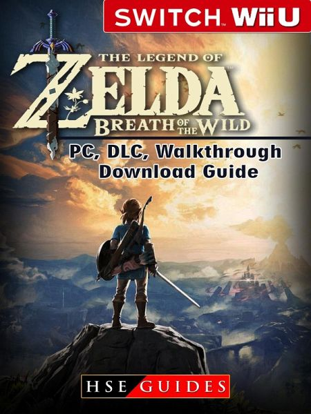 The Legend Of Zelda Breath Wild Nintendo Switch Wii U PC