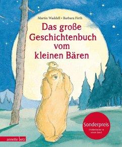 Das große Geschichtenbuch vom kleinen Bären - Waddell, Martin; Firth, Barbara