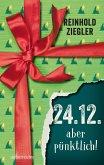 24.12. - aber pünktlich! (eBook, ePUB)