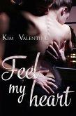 Feel my heart (eBook, ePUB)
