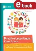 Kreative Lesestunden Klasse 3 und 4 (eBook, PDF)