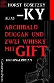Archibald Duggan und zwei Whisky mit Gift (eBook, ePUB)