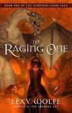 The Raging One (The Sundered Lands Saga, #1) (eBook, ePUB)