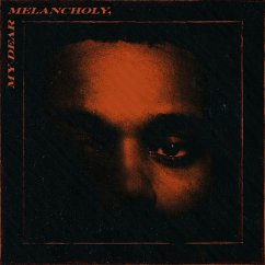 My Dear Melancholy - Weeknd,The
