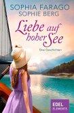 Liebe auf hoher See - Drei Geschichten (eBook, ePUB)