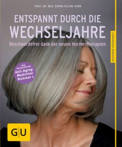 Entspannt durch die Wechseljahre (Mängelexemplar) - Kleine-Gunk, Bernd