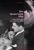 Der tänzerische Film (eBook, PDF)