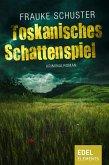 Toskanisches Schattenspiel (eBook, ePUB)