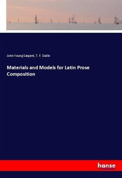 Materials and Models for Latin Prose Composition