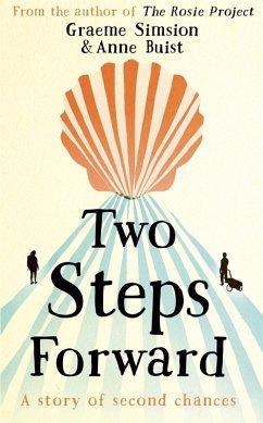 Two Steps Forward (eBook, ePUB) - Simsion, Graeme; Buist, Anne