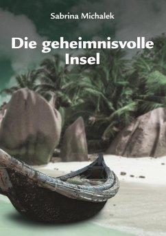 Die geheimnisvolle Insel (eBook, ePUB)