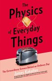 The Physics of Everyday Things (eBook, ePUB)