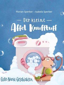 Der kleine Affel Knufftuff (eBook, ePUB)