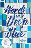 Words in Deep Blue (eBook, ePUB)