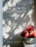 How to eat a peach (eBook, ePUB)