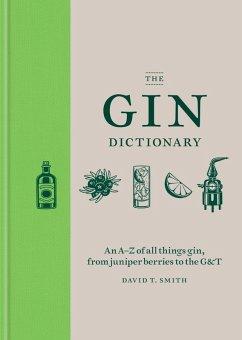 The Gin Dictionary (eBook, ePUB) - Smith, David T.
